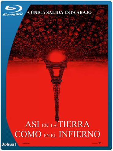Asi En La Tierra Como En El Infierno [BRRip 1080p] [Español Latino] [2014]