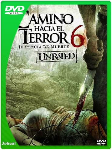 Camino Hacia El Terror 6: La Herencia (2014) DVDRip Español Latino