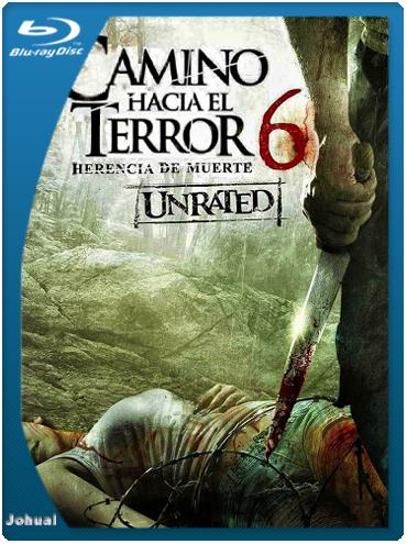 Camino Hacia El Terror 6: La Herencia (2014) BRRip 720p Español Latino