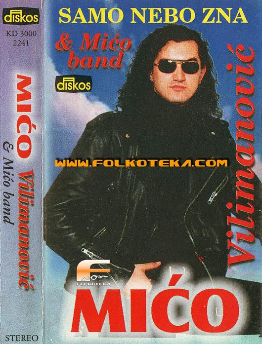 Mico Vilimanovic 1996 album Samo nebo zna