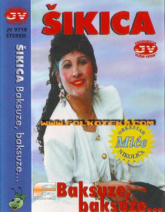 Snezana Jovanovic Sikica 1997 - album Baksuze, baksuze